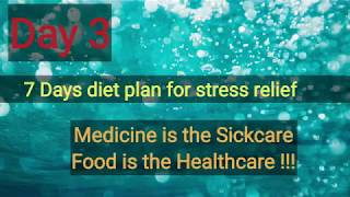 DAY 3 diet plan for stress relief| Healthy food for good mental health