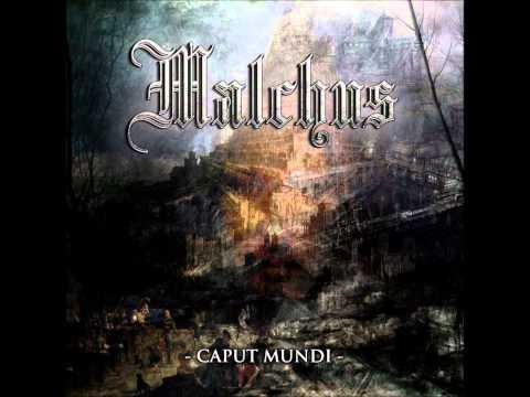 Malchus - Caput Mundi