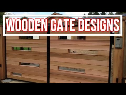TOP 35 WOODEN MAIN GATE DESIGNS FOR YOUR HOME 2018 |HD|