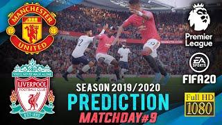 MANCHESTER UNITED vs LIVERPOOL | EPL 2019/2020 ● Matchday 9 Predict ● FIFA 20 | RetroGAMEz
