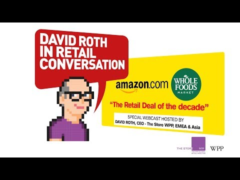 Amazon & Whole Foods | The Retail Deal of the Decade