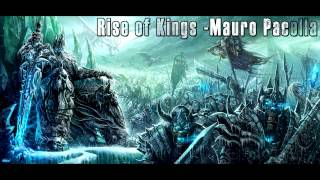 Rise of Kings - Mauro Pacella - Orchrestal Invention