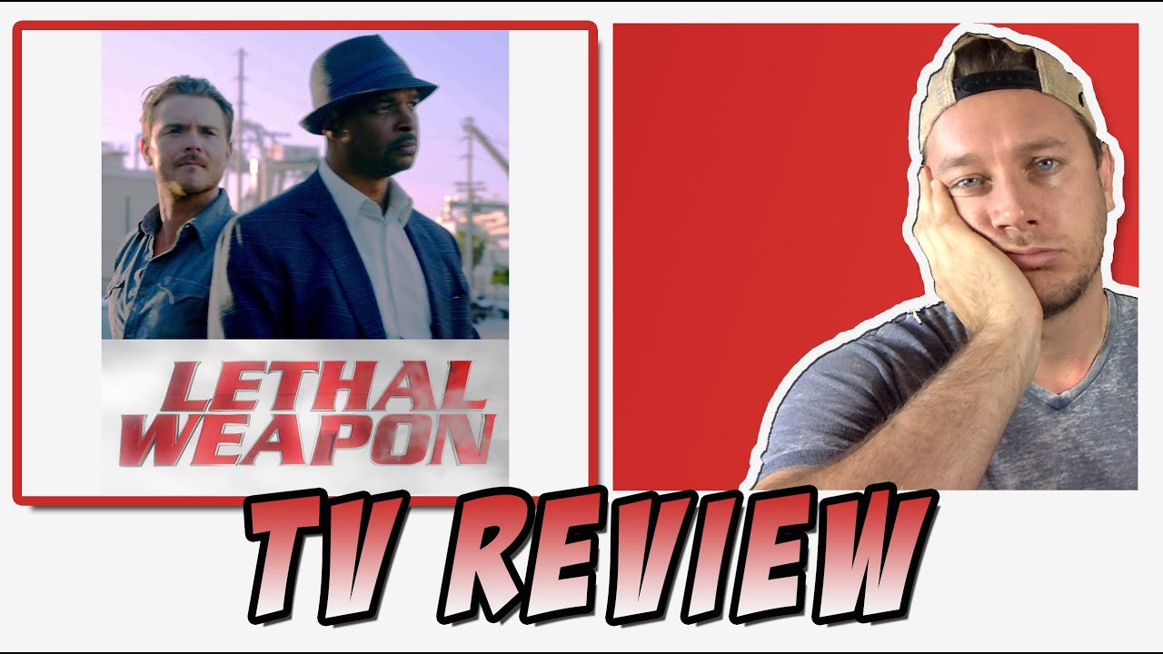 TV REVIEW - Lethal Weapon (2016 Pilot) - YouTube