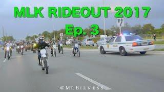 Bikelife Miami MLK RideOut 2017 Ep. 3 (Dir By @MrBizness)