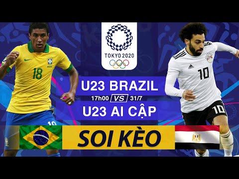 Soi Kèo, Nhận định trận đấu U23 BRAZIL vs U23 AI CẬP | Trực Tiếp OLYMPIC TOKYO 17h 31/07