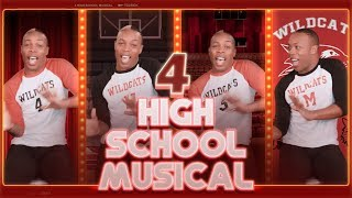 4 high school musical by todrick