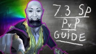 7.3 Shadow Priest PVP Lesson With Professor Chewthefat