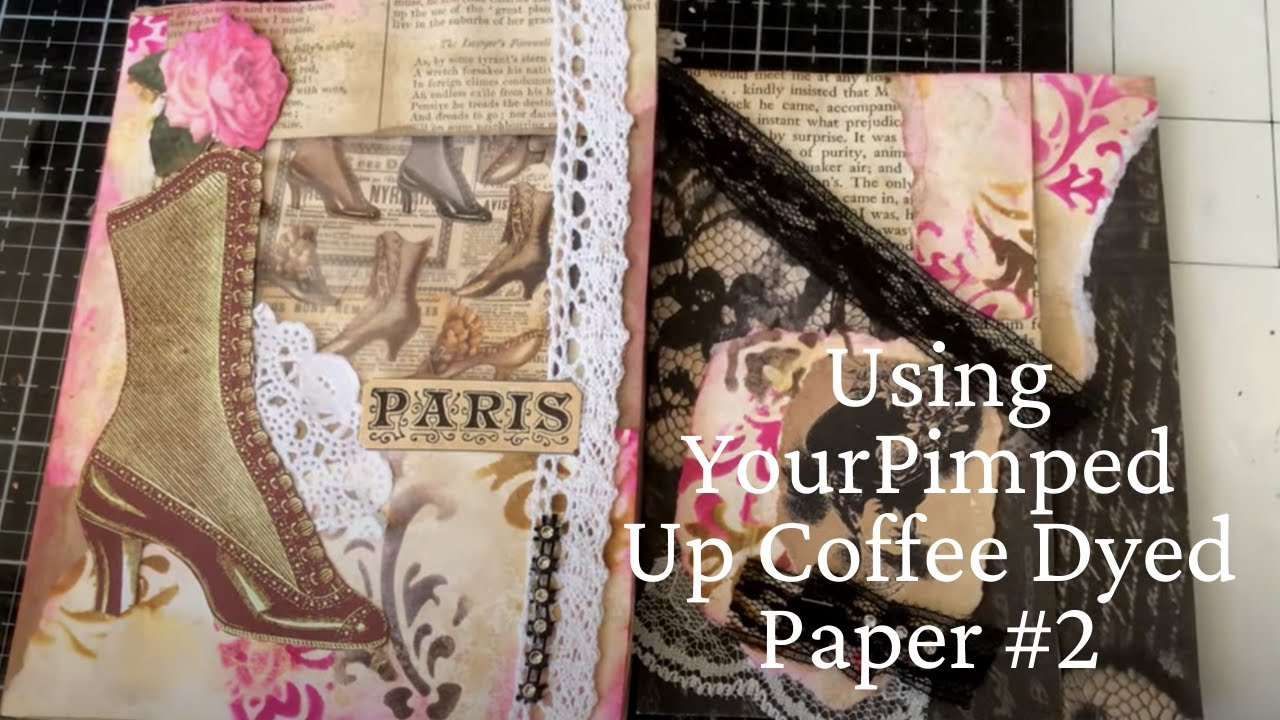 More Making Ephemera with Pimped Up Coffee Dyed Paper