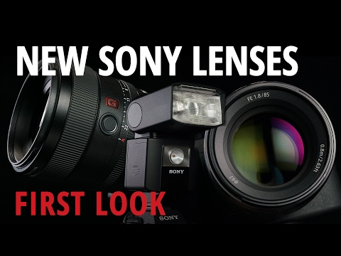 First Look: Sony FE 2.8/100mm STF, FE 1.8/85mm, and HVL-F45RM Flash