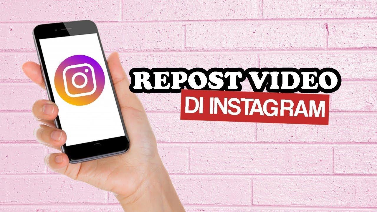 Cara Repost Video Di Instagram Dengan Aplikasi Regrann Youtube