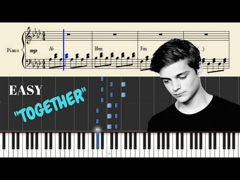 Martin Garrix - Together Piano Tutorial (Cover + SHEETS) With Lyrics   Synthesia Lesson