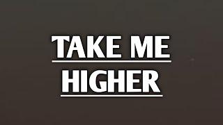 Robin Thicke - Take Me Higher (Lyrics)
