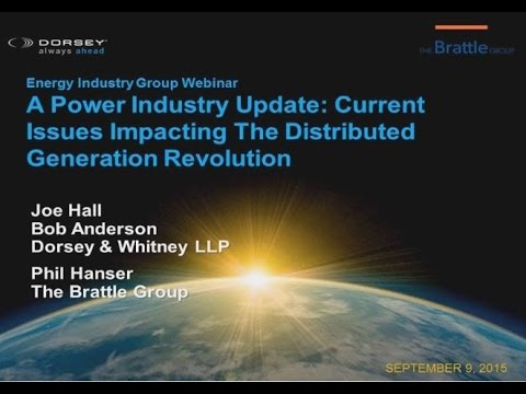 Webinar Playback: Current Issues Impacting The Distributed Generation Revolution