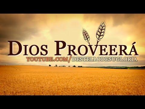 Dios Proveerá Mensajes Cristianos Youtube
