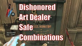 Art Dealer Safe Combinations - Dishonored