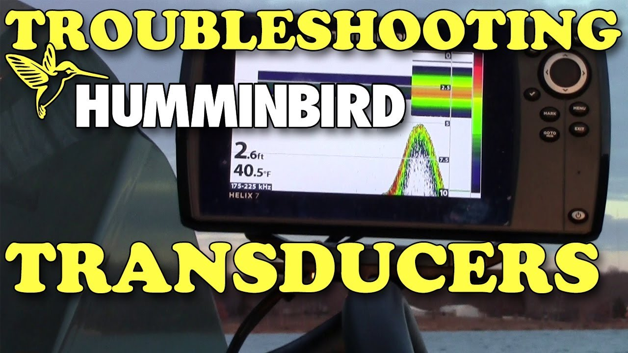 How to Troubleshoot Humminbird Transducer Problems