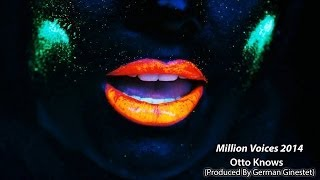 Otto Knows - Million Voices 2014 (Produced By DJ German Ginestet)