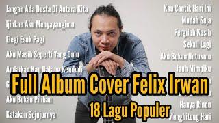 Download FELIX COVER FULL ALBUM TERBARU 2020 TANPA IKLAN    PALING POPULER