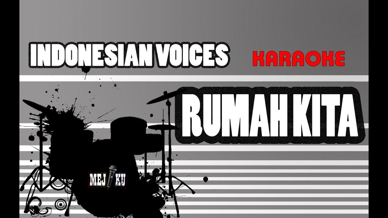 Indonesia voice rumah kita mp3 download.
