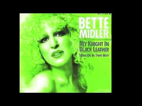 BETTE MIDLER My Knight In Black Leather