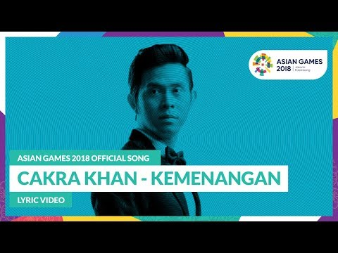 kemenangan---cakra-khan---official-song-asian-games-2018