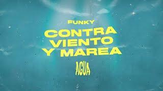 Funky - Contra viento y Marea ( Lyric)