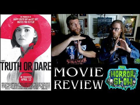 """Truth or Dare"" 2018 Horror Movie Review – The Horror Show"