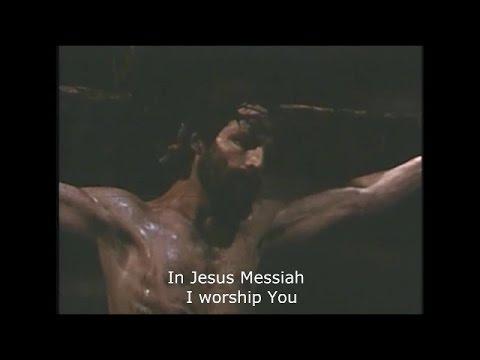 """In Jesus Messiah"" Worship Song Music Video"