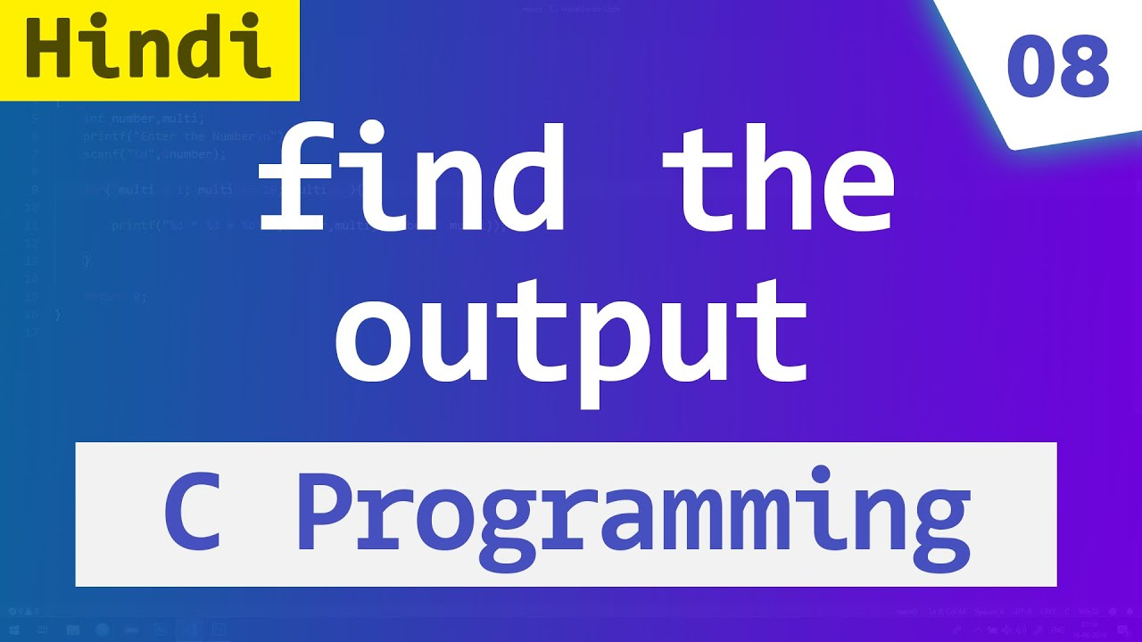 #05 Guess the OUTPUT | C Language Programs and Answers ...