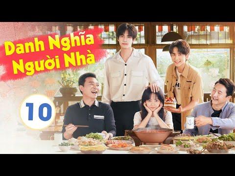 [ Thuyết Minh ] LẤY DANH NGHĨA NGƯỜI NHÀ - Tập 10 | Phim Hay 2020 | Đàm Tùng Vận - Tống Uy Long