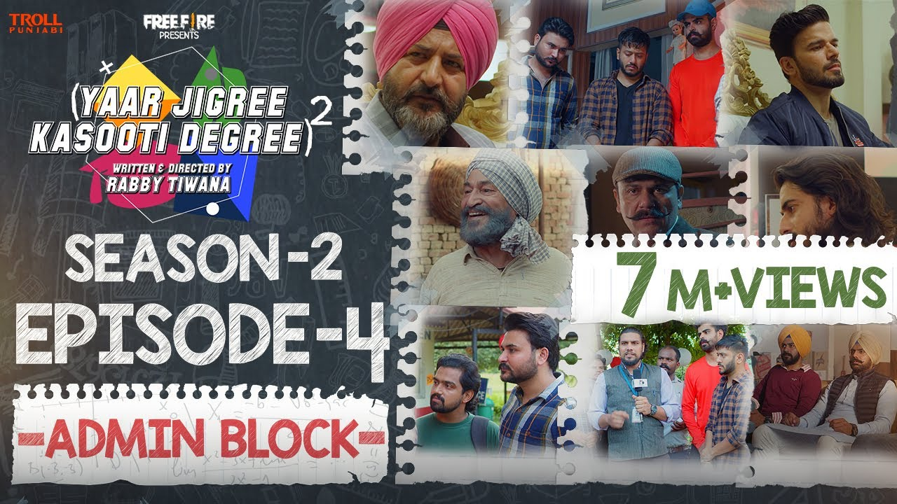 Yaar Jigree Kasooti Degree Season 2 | Episode 4 –ADMIN BLOCK | Latest Punjabi Web Series 2020
