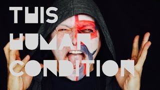 This Human Condition - Rise (Official Video)