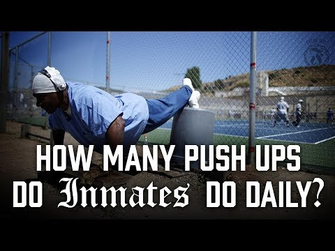 How many Push ups do Inmates do daily? - Prison Talk 5.13