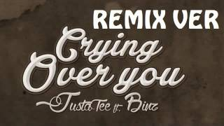 Crying Over You Remix JustaTee 2015 NhacCuaTui Com