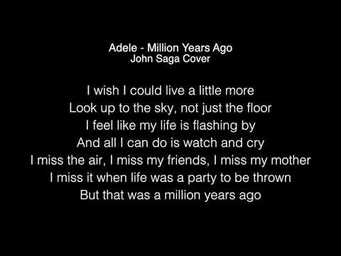 Adele - Million years ago Lyrics