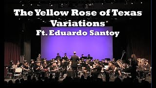 The Yellow Rose of Texas Variations Ft Eduardo Santoy - Lake Country Symphonic Band