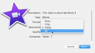 How to Make  and Export a 4K Video in iMovie
