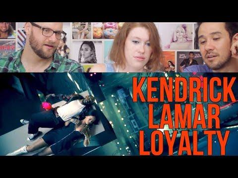 KENDRICK LAMAR - Loyalty- ft. Rihanna REACTION