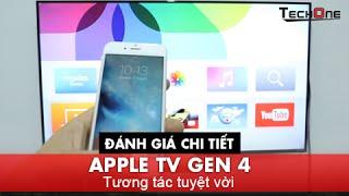 Đánh giá chi tiết Apple TV Gen 4 - Tương tác tuyệt vời