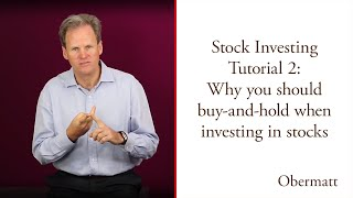 Investing Tutorial 2: Why buy-and-hold stocks