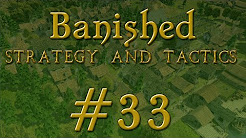 Banished Strategy & Tactics 33: Farm Field Sizes