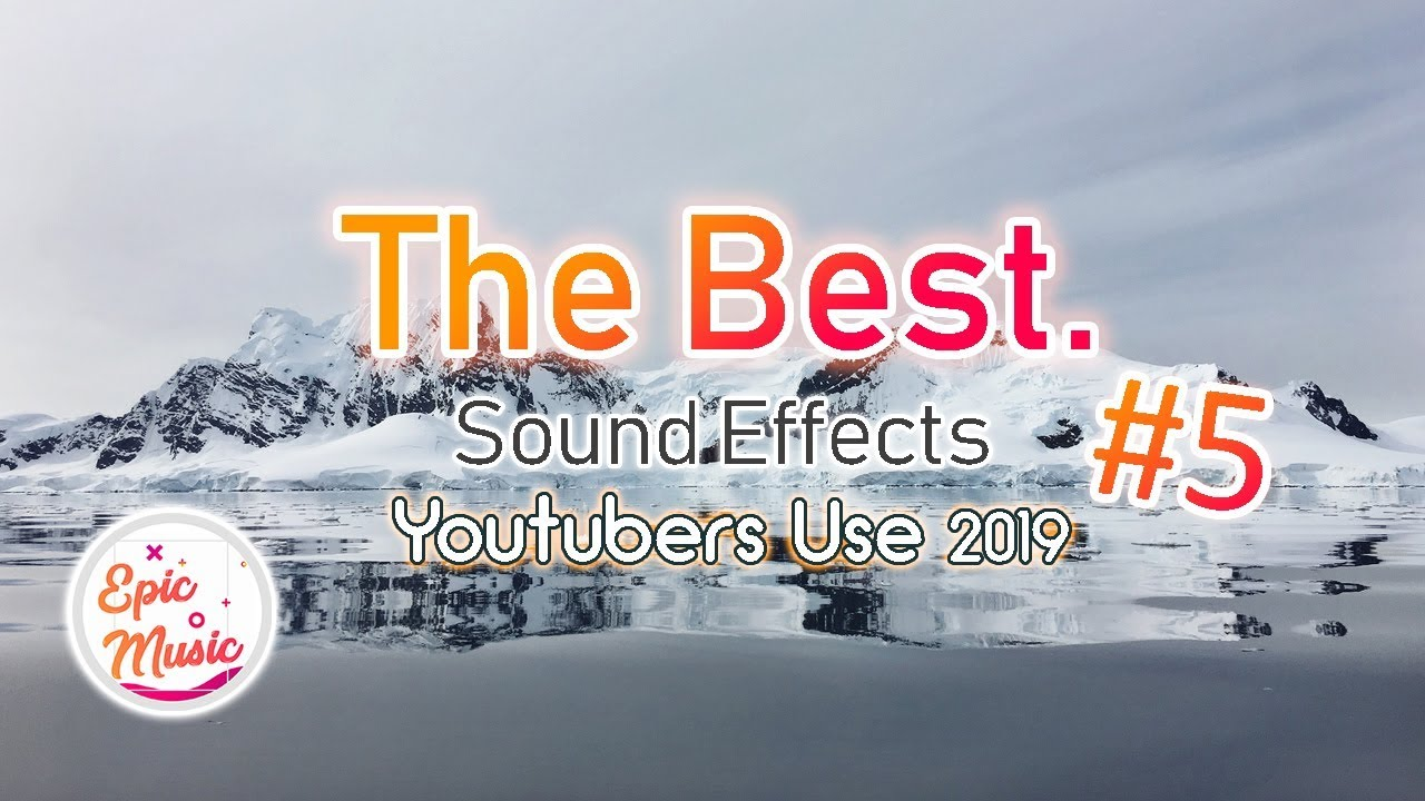 The Best Popular Sound Effects Youtubers Use 2019 #5