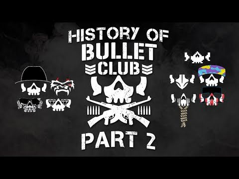 PWUnlimited Presents: History Of Bullet Club Part 2