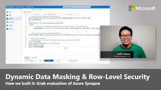 Azure Synapse | Dynamic Data Masking and Row-Level Security at Grab