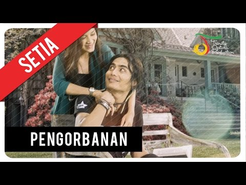 Setia Band - Pengorbanan | Official Video Clip