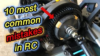 10 most common RC mistakes!