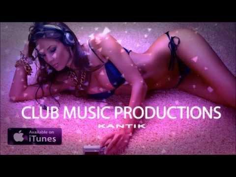 BOMBA CLUB MUSIC & EN YENİ YABANCI MÜZİKLER DJ KANTIK