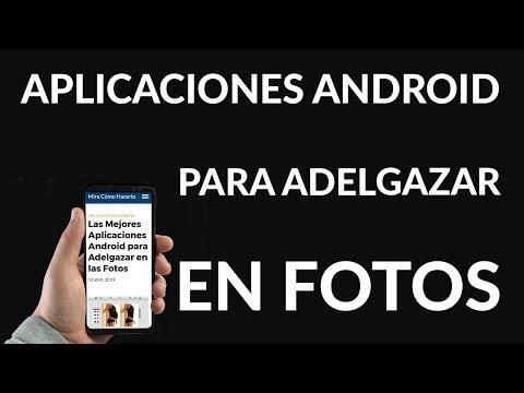 Las Mejores Aplicaciones Android para Adelgazar en las Fotos