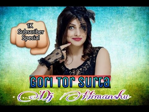 Gori Tor Surta Chhattisgarhi Love Dj Song 2018 Mix By Dj Himanshu