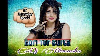 Gori tor surta chhattisgarhi dj song 2018 dj_himnashu flp ke liye like kare and comment chahiye to ______subscribe bhi kare....... sh...
